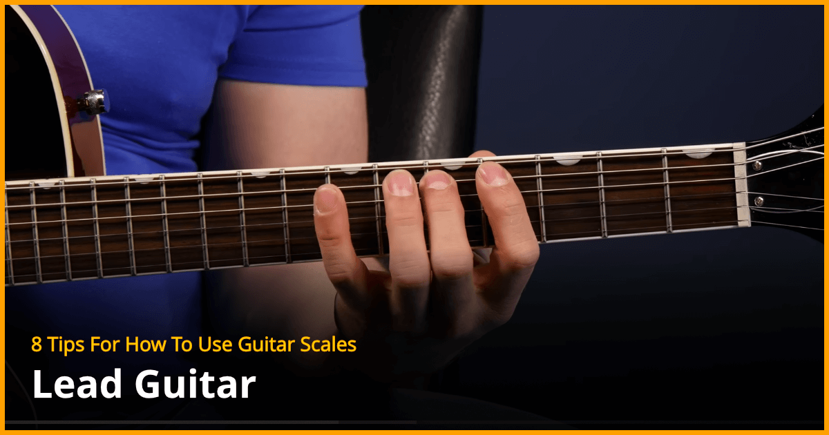 8 tips for how to use guitar scales guitar lesson. Black Bedroom Furniture Sets. Home Design Ideas
