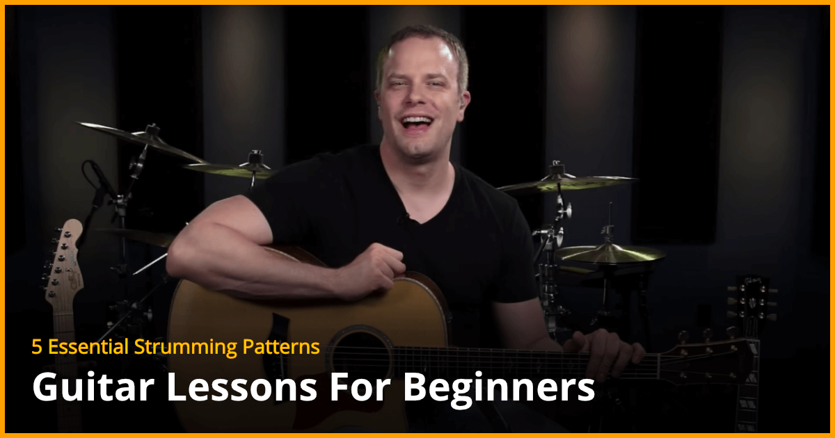 5 Essential Strumming Patterns Free Guitar Lessons
