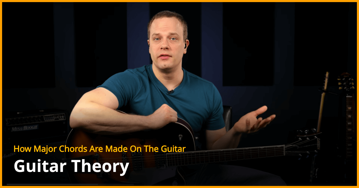 How Major Chords Are Made On The Guitar Guitar Lesson