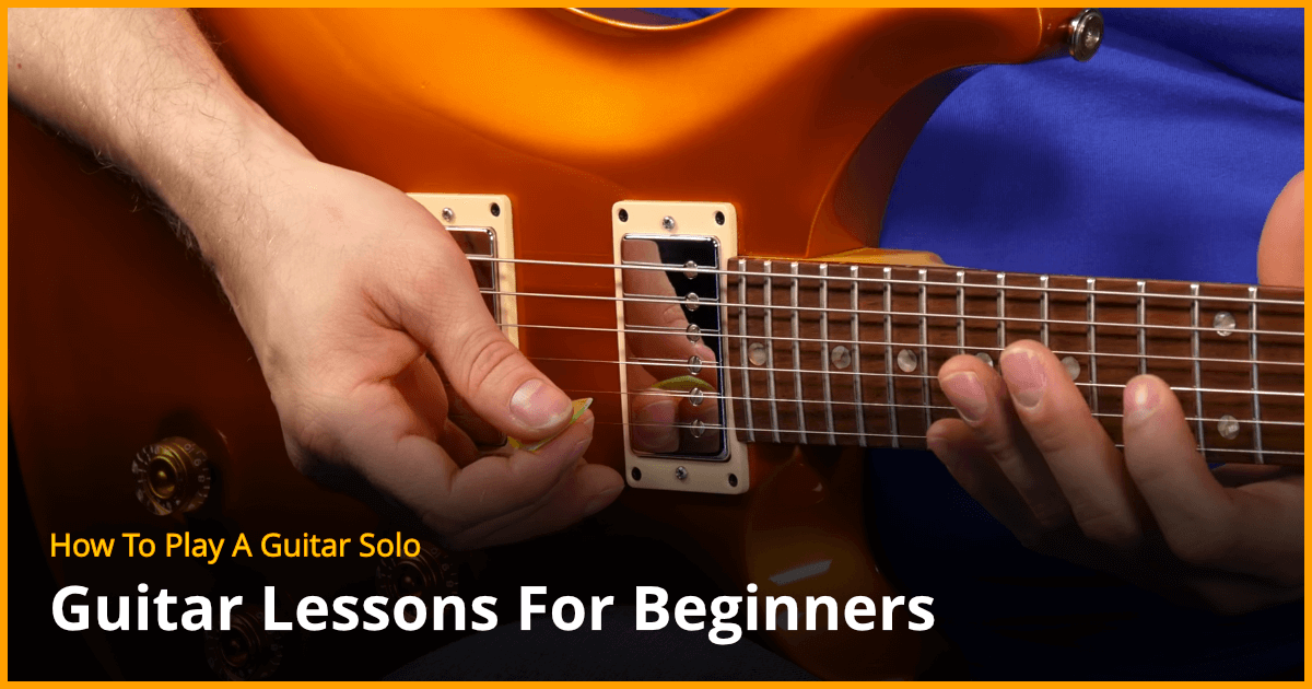 how to play a guitar solo beginner guitar lesson. Black Bedroom Furniture Sets. Home Design Ideas